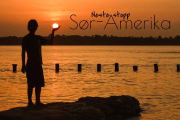 Reiserute og budsjett til Sør-Amerika reiseblogg