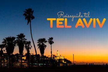 Reiseguide-til-Tel-Aviv-reisetips